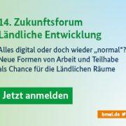 14. Zukunftsforum Ländliche Entwicklung Anmeldung - DSEE