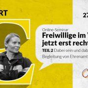 """Grafik zum Online-Seminar """"Dabei sein und bleiben – gelingende Begleitung von Ehrenamtlichen"""""""
