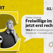 """Grafik zum Online-Seminar """"Veranstaltungen in Zeiten der Pandemie – Formate und praktische Lösungsansätze"""""""